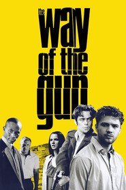 The Way of the Gun movie in Ryan Phillippe filmography.