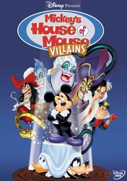Mickey's House of Villains is the best movie in Jim Cummings filmography.