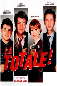 La totale! is the best movie in Thierry Lhermitte filmography.
