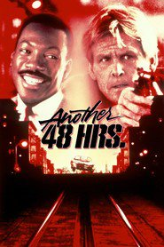 Another 48 Hrs. movie in Eddie Murphy filmography.