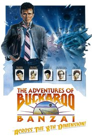 The Adventures of Buckaroo Banzai Across the 8th Dimension movie in Peter Weller filmography.