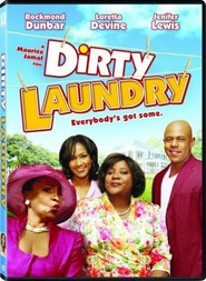 Dirty Laundry is the best movie in Maurice Jamal filmography.