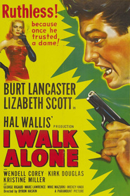 I Walk Alone is the best movie in Mike Mazurki filmography.