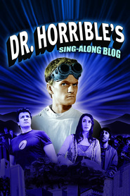 Dr. Horrible's Sing-Along Blog is the best movie in Nick Towne filmography.