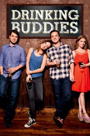 Drinking Buddies movie in Jason Sudeikis filmography.