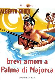 Brevi amori a Palma di Majorca movie in Alberto Sordi filmography.