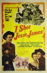 I Shot Jesse James movie in John Ireland filmography.