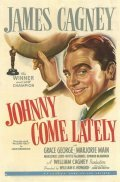 Johnny Come Lately movie in George Cleveland filmography.