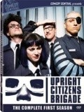 Upright Citizens Brigade  (serial 1998-2000) is the best movie in Rob Corddry filmography.