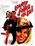 Toutes folles de lui movie in Jean-Pierre Marielle filmography.