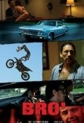 Bro' movie in Danny Trejo filmography.