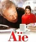 Aie movie in Andre Dussollier filmography.