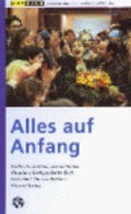 Alles auf Anfang movie in Christiane Horbiger filmography.