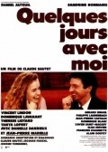 Quelques jours avec moi is the best movie in Jean-Pierre Marielle filmography.