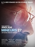 Mineurs 27 is the best movie in Finnegan Oldfield filmography.