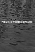 Promises Written in Water is the best movie in Nathalie Love filmography.