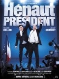Henaut president movie in Michel Muller filmography.