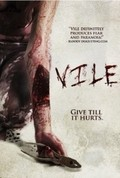 Vile is the best movie in McKenzie Westmore filmography.