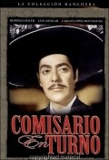 Comisario en turno movie in Joaquin Cordero filmography.