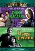 Amor no es pecado, El (El cielo de los pobres) movie in Arturo de Cordova filmography.