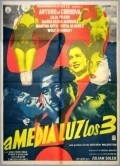 A media luz los tres movie in Arturo de Cordova filmography.