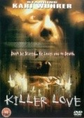 Killer Love movie in Lloyd A. Simandl filmography.
