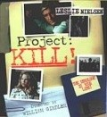 Project: Kill movie in Leslie Nielsen filmography.
