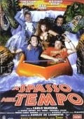 A spasso nel tempo is the best movie in Gea Martire filmography.