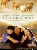 A Father's Choice is the best movie in Roger Cross filmography.