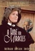 A Time for Miracles movie in Kate Mulgrew filmography.