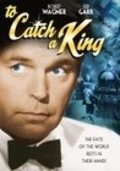 To Catch a King movie in Marcel Bozzuffi filmography.