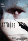 Terminal movie in Michael Ironside filmography.