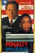 The Penalty Phase movie in John Harkins filmography.