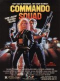 Commando Squad movie in Fred Olen Ray filmography.