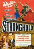 Stronghold movie in Arturo de Cordova filmography.