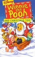 Winnie the Pooh & Christmas Too movie in Jim Cummings filmography.