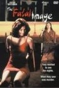 The Fatal Image movie in Michelle Lee filmography.