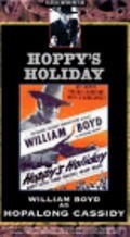 Hoppy's Holiday movie in Andy Clyde filmography.