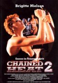 Chained Heat II movie in Lloyd A. Simandl filmography.