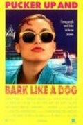 Pucker Up and Bark Like a Dog movie in Phyllis Diller filmography.