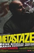 Metastaze movie in Branko Schmidt filmography.