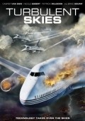 Turbulent Skies movie in Fred Olen Ray filmography.