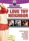 Love Thy Neighbor is the best movie in Charlie Day filmography.