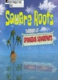 Square Roots: The Story of SpongeBob SquarePants movie in Alec Baldwin filmography.
