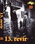 13. revir is the best movie in Ella Nollova filmography.