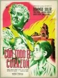 Con todo el corazon movie in Joaquin Cordero filmography.