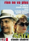 Rien ne va plus movie in Claude Chabrol filmography.