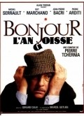 Bonjour l'angoisse movie in Michel Serrault filmography.