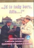 «Ja to tedy beru, sefe...!» movie in Lubomir Lipsky filmography.