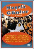Neseli gunler movie in Munir Ozkul filmography.